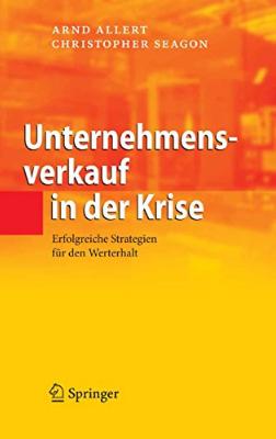 """Buchcover des Buches """"Unternehmensverkauf in der Krise"""" von Arnd Allert und Christopher Seagon"""